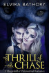 The Thrill of the Chase by Elvira Bathory