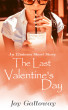 The Last Valentine's Day by Joy Galloway
