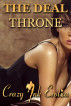 The Deal: Throne by Crazy Ink Erotica