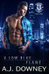 A Low Blue Flame by A.J. Downey