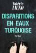 Disparitions En Eaux Turquoise by Valérie Lieko