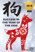 Success in the Year of the Dog [Chinese Horoscope Series 2018] by Linda Dearsley