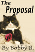 The Proposal by Bobby B.