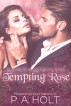 Tempting Rose by P. A. Holt
