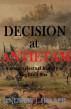 Decision at Antietam by Andrew J. Heller
