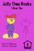 Jolly Time Books:  I Hear You by Karen S. McGowan