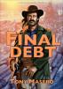 Final Debt by Tony Masero