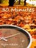 30 Minutes by Ryin Kelsin