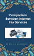 Comparison between Internet Fax Services by Dr. Hidaia Mahmood Alassouli