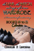 The Liar, the Witch, and My Wife's New Wardrobe: Books 10 to 12 Collection, and bonus story by Charles P. Lingham