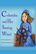 Columba and Her Steering Wheel by Nancy French