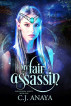 My Fair Assassin(Paranormal Misfits Book 1) by C. J. Anaya