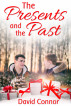 The Presents and the Past by David Connor