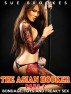 The Asian Hooker: Part 2. Bondage, Toys and Freaky Sex by Sue Brookes