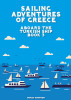 Sailing Adventures of Greece - Aboard The Turkish Ship - Book 3 by Mikey Simpson