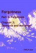 Forgotness: Part 2: Forgotness, Chapter 3: Tasmania and Moldovia by T W G Fraser