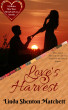 Love's Harvest by Linda Shenton-Matchett