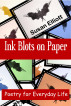 Ink Blots on Paper: Poetry for Everyday Life by Susan Elliott