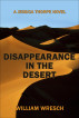 Disappearance in the Desert by William Wresch