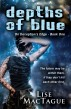 Depths of Blue: On Deception's Edge Book One by Lise MacTague