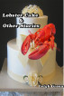 Lobster Cake & Other Stories by Leigh Green