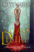 Clara's Desire (Curse of the Conjure Woman, Book Eight) by Kitty Margo