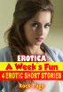 Erotica: A Week's Fun: 4 Erotic Short Stories by Rock Page