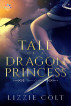 Tale of a Dragon Princess by Lizzie Colt