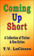 Coming Up Short by T.V. LoCicero