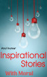 Inspirational Stories With Moral by Atul Kumar