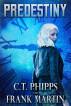 Predestiny by C. T. Phipps & Frank Martin