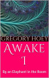 Awake I by Gregory Hoey