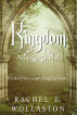 Kingdom: A YA / Fantasy Novel by Rachel E. Wollaston