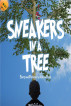 Sneakers In A Tree by Clifton Pugh
