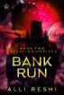 Bank Run by Alli Reshi