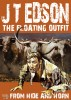 From Hide and Horn (A Floating Outfit Book Number 5) by J.T. Edson