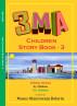 3ma Children Story Book - 3b by Moses Olanrewaju Bolarin