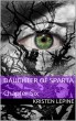Daughter of Sparta: Chapter Six by Kristen LePine