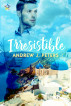 Irresistible by Andrew J. Peters