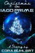 Christmas on Iago Prime by Cora Buhlert
