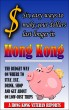 $ Six easy ways to make your dollars last longer in Hong Kong All Rights Reserved © 2016 Andrew Jardine  Smashwords Edition by Andrew Jardine