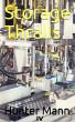 Storage Thralls by Hunter Mann IV