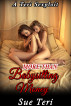 More Than Babysitting Money by Sue Teri