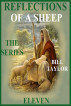 Reflections Of A Sheep - The Series - Book Eleven by Bill Taylor
