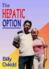 The Hepatic Option by Billy Oxkidd