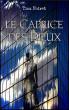 Le Caprice des dieux by Tina Noiret