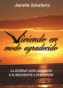 Viviendo En Modo Agradecido: La gratitud como pasaporte a la abundancia y el bienestar by Jeanette Salvatierra