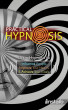 Practical Hypnosis: Learn Hypnosis to Influence People, Improve Your Health, and Achieve Your Goals by Instafo