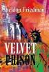 The Velvet Prison by CUSTOM BOOK PUBLICATIONS