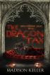 The Dragon Tax: Dragonsbane Saga Book 1 by Madison Keller